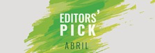 Editors' Pick Abril: Lo que hay que ver