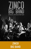 Zinco Big Band Dir. Christian Bernard